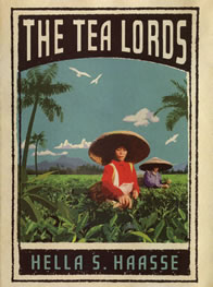 The tea lords by Hella Haasse